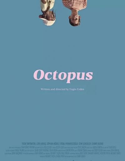 Octopus - Engin Erden (writer, director)