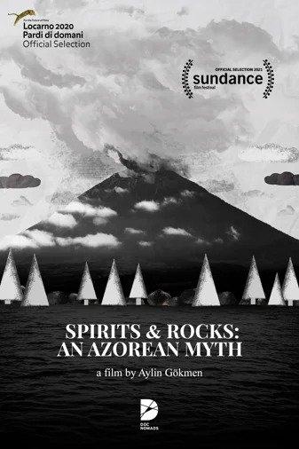 Spirits and Rocks: an Azorean Myth - Aylin Gökmen (director)